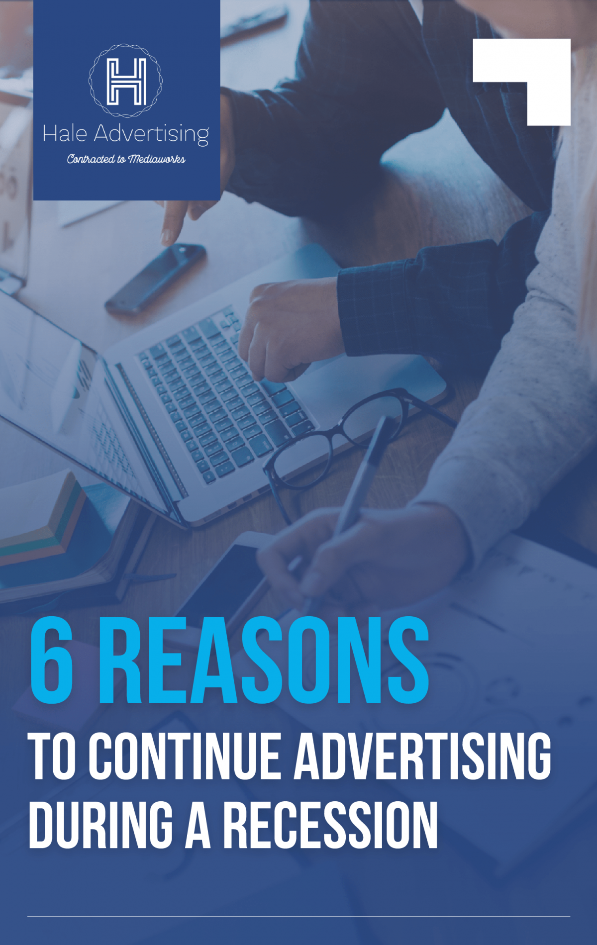 6 Reasons To Continue Advertising During A Recession